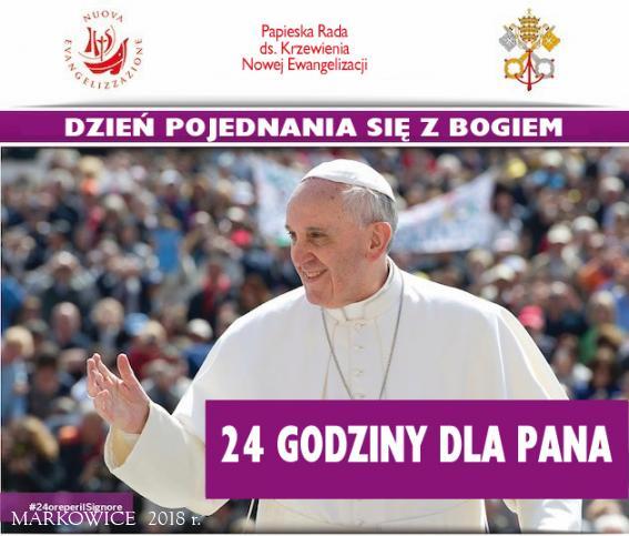 Sanktuarium Markowice - 24 godziny dla Pana