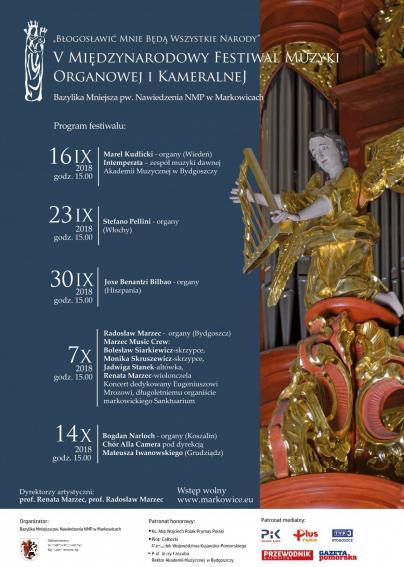 """Sanktuarium Markowice - V Międzynarodowy Festiwal Muzyki Organowej i Kameralnej """"Błogosławić Mnie będą wszystkie narody"""